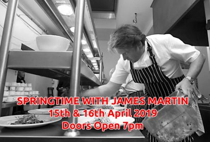 Springtime with James Martin - 15th & 16th April 2019