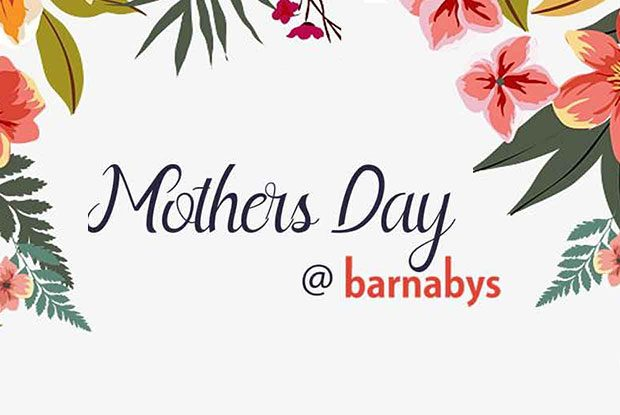 Mother's Day at Barnabys